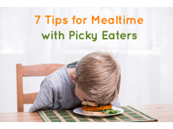 7 Tips for Mealtimes with Picky Eaters