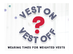 Vest On, Vest Off? Wearing Times for Weighted Vests