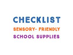 Checklist of Sensory-friendly School Supplies