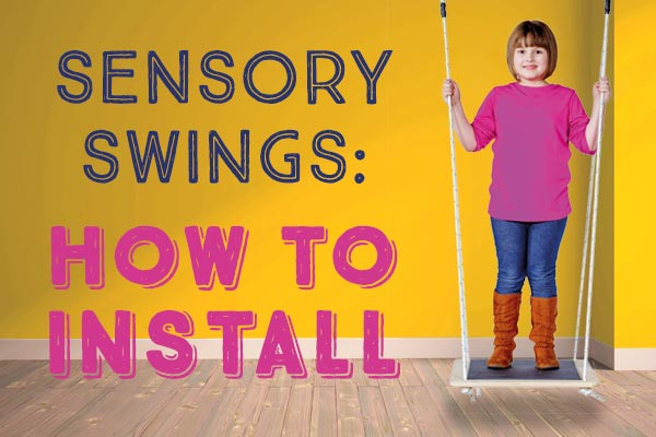 How to Install Sensory Swings