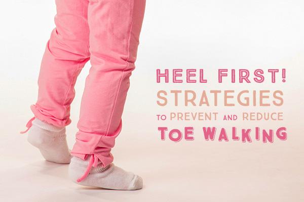 Reduce Toe Walking